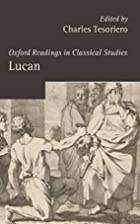 Oxford Readings in Lucan by Charles…