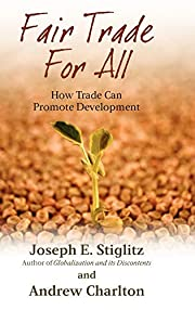 Fair Trade for All: How Trade Can Promote…