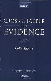 Cross and Tapper on evidence av Colin Tapper