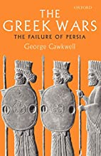 The Greek Wars: The Failure of Persia by…