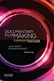 Documentary Filmmaking: A Contemporary Field…