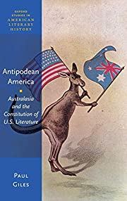 Antipodean America : Australasia and the…