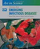 Emerging infectious diseases : art in science / Polyxeni Potter