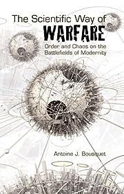 Scientific Way of Warfare: Order and Chaos…