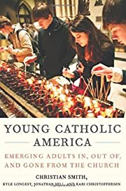 Young Catholic America: Emerging Adults In,…