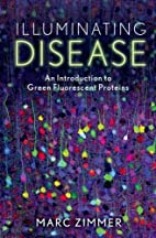 Illuminating Disease: An Introduction to…