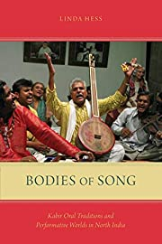 Bodies of song : Kabir oral traditions and…