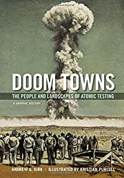 Doom Towns: The People and Landscapes of…