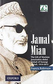 Jamal Mian: The Life of Maulana Jamaluddin…