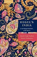Hegel's India: A Reinterpretation with…