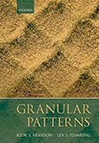 Granular Patterns by Igor Aranson