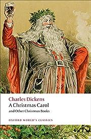 A Christmas Carol and Other Christmas Books…