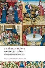 Le Morte Darthur: The Winchester Manuscript…
