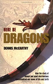 Here Be Dragons: How the Study of Animal and…