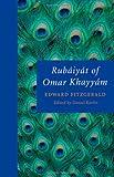 Rubáiyát of Omar Khayyám / [translated by] Edward FitzGerald ; edited by Daniel Karlin