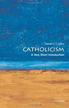 Catholicism : a very short introduction by…