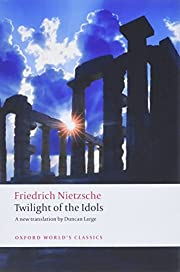 Twilight of the Idols: or How to…