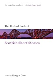 The Oxford Book of Scottish Short Stories…