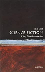 Science Fiction: A Very Short Introduction…
