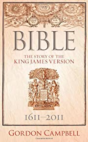 Bible: The Story of the King James Version:…