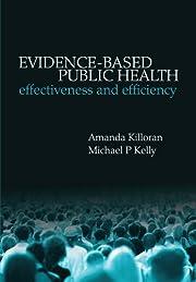 Evidence-based Public Health: Effectiveness…