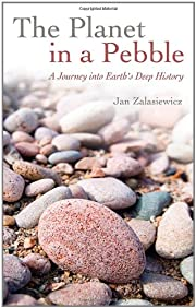 The Planet in a Pebble: A Journey into…