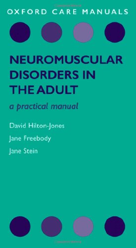 Neuromuscular Disorders in the Adult: A Practical Manual
