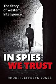 In Spies We Trust: The Story of Western…