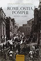 Rome, Ostia, Pompeii: Movement and Space by…