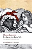 The complete fairy tales / Charles Perrault ; translated with an introduction and notes by Christopher Betts