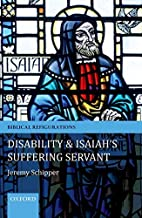 Disability & Isaiah's Suffering Servant by…