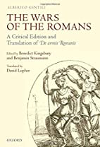 The Wars of the Romans: A Critical Edition…