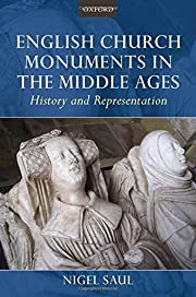 English Church Monuments In The Middle Ages:…