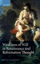 Weakness of Will in Renaissance and…