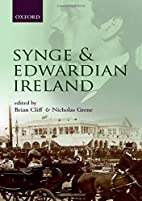 Synge and Edwardian Ireland by Brian Cliff