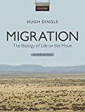 Migration : the biology of life on the move / Hugh Dingle
