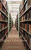 A Theology of Higher Education book cover