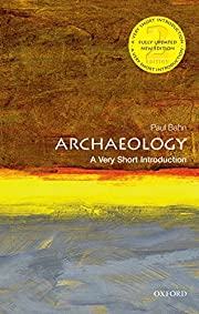 Archaeology : a very short introduction de…