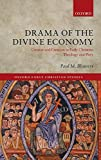 Drama of the Divine Economy: Creator and Creation in Early Christian Theology book cover