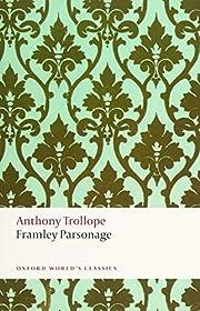 Framley Parsonage (Oxford World's Classics)…