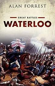 Waterloo: Great Battles Series por Alan…