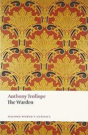 The Warden (Oxford World's Classics) de…
