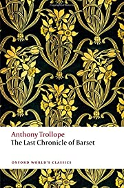 The Last Chronicle of Barset (Oxford World's…