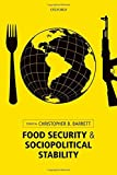 Food security and sociopolitical stability / edited by Christopher B. Barrett