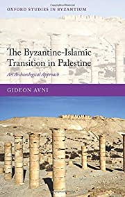 The Byzantine-Islamic Transition in…