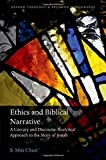 Ethics and Biblical Narrative: A Literary and Discourse-Analytical Approach to the Story of Josiah book cover