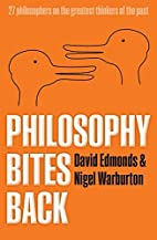 Philosophy Bites Back by David Edmonds