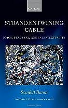 'Strandentwining cable': Joyce, Flaubert,…