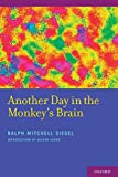 Another day in the monkey's brain / Ralph Mitchell Siegel
