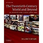 Twentieth-Century World and Beyond : An International History Since 1900